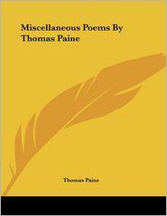 Miscellaneous Poems by Thomas Paine - Thomas Paine