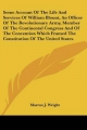 Some Account of the Life and Services of William Blount, an Officer of the Revolutionary Army, Member of the Continental Congress and of the Convention Which Framed the Constitution of the United States - Marcus J Wright