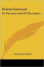 Ernest Linwood - Caroline Lee Hentz
