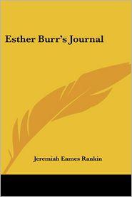 Esther Burr's Journal - Jeremiah Eames Rankin