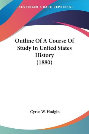 Outline of a Course of Study in United States History