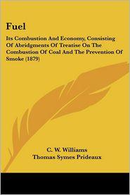 Fuel - C.W. Williams, Thomas Symes Prideaux