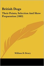 British Dogs - William D. Drury