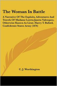 The Woman In Battle - C.J. Worthington (Editor)