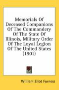 Memorials of Deceased Companions of the Commandery of the State of Illinois, Military Order of the Loyal Legion of the United States (1901)
