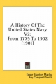 History of the United States Navy V2 - Edgar Stanton Maclay; Roy Campbell Smith