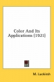 Color and Its Applications (1921) - M Luckiesh