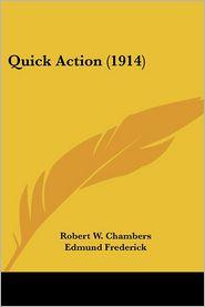 Quick Action - Robert W. Chambers, Edmund Frederick (Illustrator)