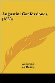 Augustini Confessiones - Saint Augustine