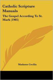 Catholic Scripture Manuals - Madame Cecilia
