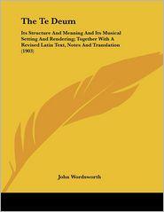 The Te Deum - John Wordsworth