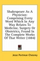 Shakespeare as a Physician - Jesse Portman Chesney