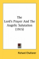 Lord's Prayer and the Angelic Salutation (1915) - Richard Challoner