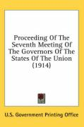 Proceeding of the Seventh Meeting of the Governors of the States of the Union (1914)