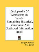 Cyclopaedia of Methodism in Canada: Containing Historical, Educational and Statistical Information (1881)