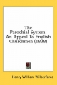 Parochial System - Henry William Wilberforce