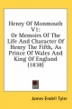 Henry of Monmouth V1 - James Endell Tyler