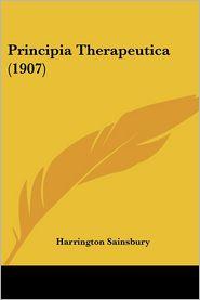 Principia Therapeutica (1907) - Harrington Sainsbury