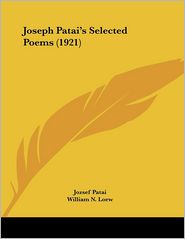 Joseph Patai's Selected Poems (1921) - Jozsef Patai, E.M. Lilien (Illustrator), William N. Loew (Translator)