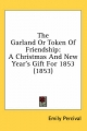 Garland or Token of Friendship - Emily Percival