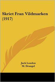 Skriet Fran Vildmarken (1917) - Jack London