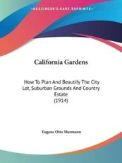 California Gardens - Eugene Otto Murmann