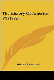History of America V3 - William Robertson