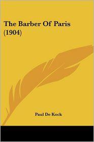 Barber of Paris - Paul De Kock