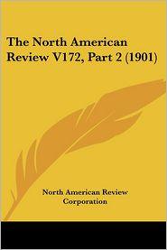 North American Review V172 - North American Review Corporation