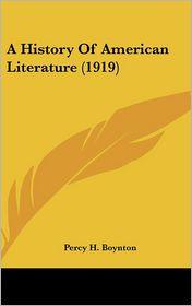 A History of American Literature - Percy H. Boynton