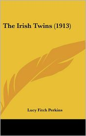 The Irish Twins - Lucy Fitch Perkins