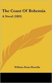 The Coast of Bohemia - William Dean Howells
