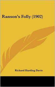 Ranson's Folly - Richard Harding Davis