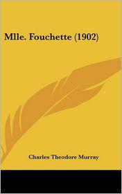 Mlle Fouchette - Charles Theodore Murray