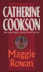 Maggie Rowan - Catherine Cookson