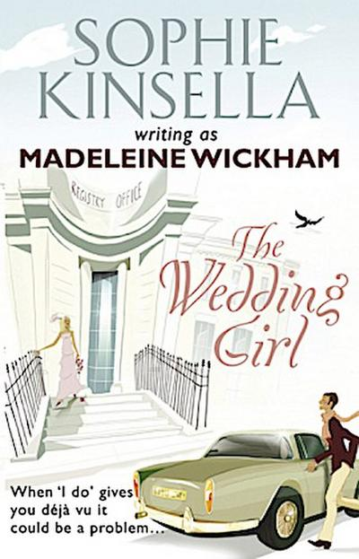 Wedding Girl - Madeleine Wickham