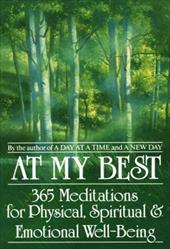At My Best: 365 Meditations for the Physical, Spiritual, and Emotional Well-Being - Bantam Doubleday Dell / Dorian, J. S. / Anonymous