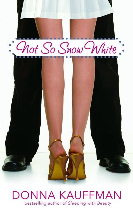 Not So Snow White - Donna Kauffman