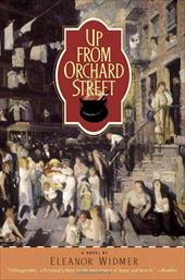Up from Orchard Street - Widmer, Eleanor