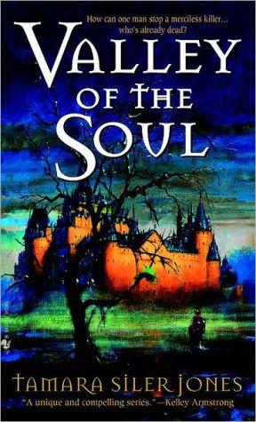 Valley of the Soul - Tamara Siler Jones