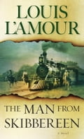 The Man from Skibbereen - Louis L'Amour