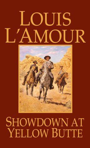 Showdown at Yellow Butte - Louis L'Amour