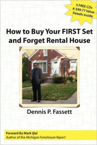 How To Buy Your First Set And Forget Rental House - Dennis Fassett