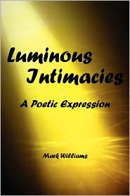 Luminous Intimacy