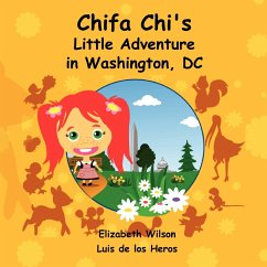 Chifa Chi's Little Adventure in Washington DC - De Los Heros, Luis Wilson, Elizabeth