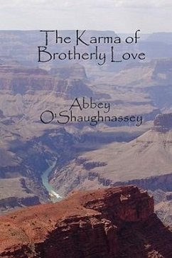 The Karma of Brotherly Love - O'Shaughnassey, Abbey