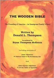 The wooden Bible - Donald Thompson