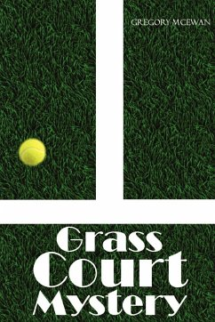 Grass Court Mystery - McEwan, Gregory
