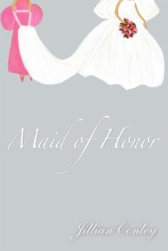 Maid of Honor - Conley, Jillian