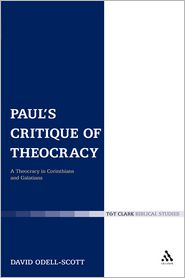 Paul's Critique Of Theocracy - David Odell-Scott